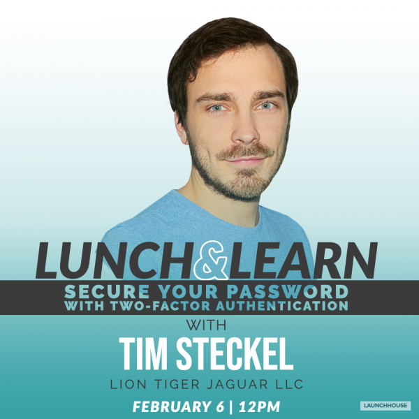 Event flyer for lunch and learn with Tim Steckel